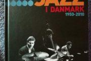 Jazz i Danmark 1950 – 2010