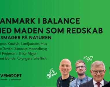 Skivemødet 2021: Danmark i balance med maden som redskab – og lokale råvarer i verdensklasse